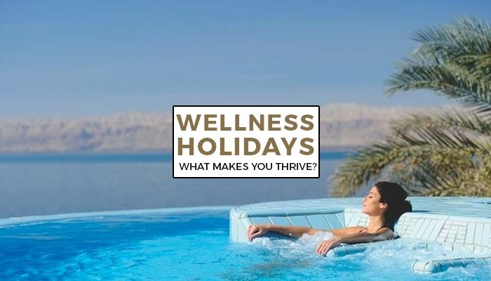 wellness holidays-what makes you thrive